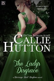 The Lady's Disgrace ebook by Callie Hutton