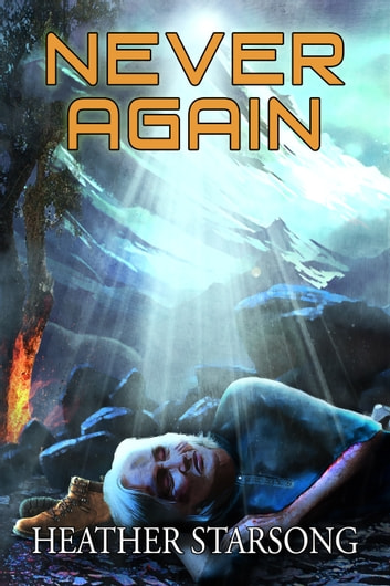 Never Again ebook by Heather Starsong