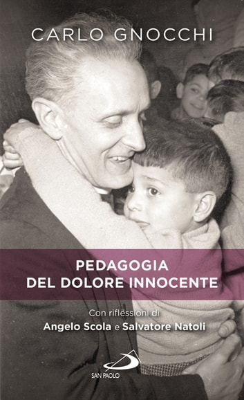 Pedagogia del dolore innocente eBook by Carlo Gnocchi