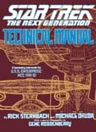 Star Trek: The Next Generation: Technical Manual ebook by Rick Sternbach,Michael Okuda