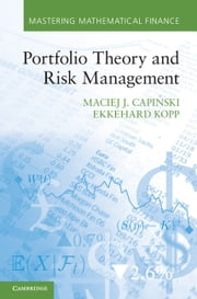 Portfolio Theory and Risk Management ebook by Maciej J. Capiński,Ekkehard Kopp