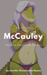 The Leopard McCauley Chapter Two ebook by Jenni Gisselbrecht