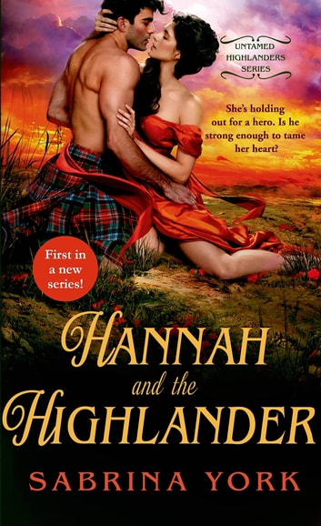 Hannah and the Highlander ebook by Sabrina York