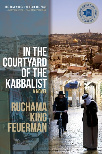 In the Courtyard of the Kabbalist ebook by Ruchama King Feuerman