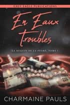 En eaux troubles ebook by Charmaine Pauls