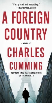 A Foreign Country - A Novel ebook by Charles Cumming