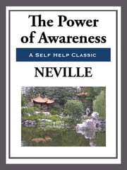 The Power of Awareness ebook by Neville