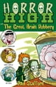 Paul Stafford所著的Horror High 3: The Great Brain Robbery 電子書
