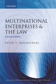 Multinational Enterprises & the Law ebook by Peter T. Muchlinski