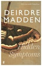 Hidden Symptoms ebook by Deirdre Madden