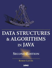 Data Structures and Algorithms in Java ebook by Lafore, Robert