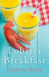 Lobster for Breakfast ebook by Charlene Burck