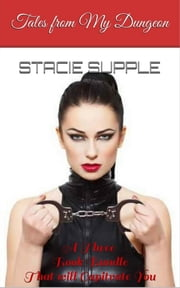 Tales from My Dungeon ebook by Stacie Supple