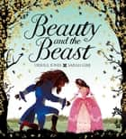 Beauty and the Beast ebook by Ursula Jones, Sarah Gibb