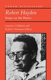 Robert Hayden - Essays on the Poetry ebook by