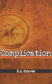 Complication ebook by R.A. Graves