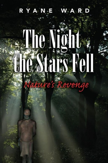 The Night the Stars Fell ebook by Ryane Ward