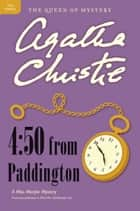 4:50 from Paddington - A Miss Marple Mystery ebook by Agatha Christie
