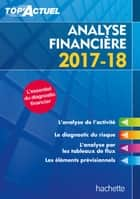 Top'Actuel Analyse Financière 2017/2018 ebook by Gilles Meyer
