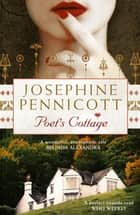 Poet's Cottage ebook by Josephine Pennicott