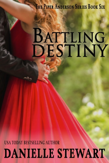 Battling Destiny ebook by Danielle Stewart