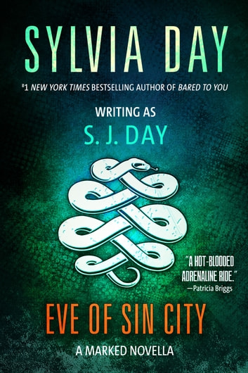 Eve of sin city ebook by sylvia day 9781626509900 rakuten kobo eve of sin city a marked novella ebook by sylvia days j day fandeluxe Images