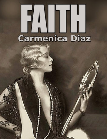 Faith ebook by Carmenica Diaz