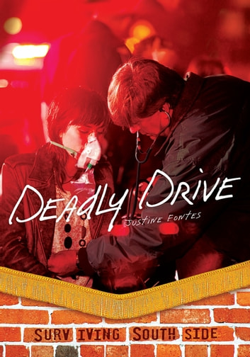 Deadly Drive ebook by Justine Fontes