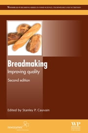 Breadmaking - Improving Quality ebook by S P Cauvain
