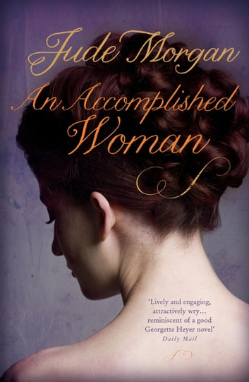 An Accomplished Woman ebook by Jude Morgan