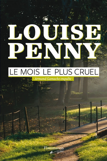 Le mois le plus cruel - Armand Gamache enquête eBook by Louise Penny