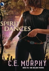 Spirit Dances ebook by C.E. Murphy