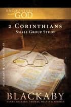 2 Corinthians ebook by Henry Blackaby,Richard Blackaby,Tom Blackaby,Melvin Blackaby,Norman Blackaby