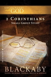 2 Corinthians - A Blackaby Bible Study Series ebook by Henry Blackaby,Richard Blackaby,Tom Blackaby,Melvin Blackaby,Norman Blackaby