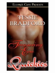 Treasuring Evie ebook by Tessie Bradford
