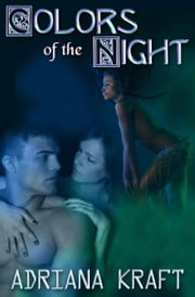 Colors Of The Night ebook by Adriana Kraft