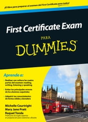 First Certificate Exam para Dummies ebook by Michelle Courtright, Mary Jane Pratt, Raquel Tonda