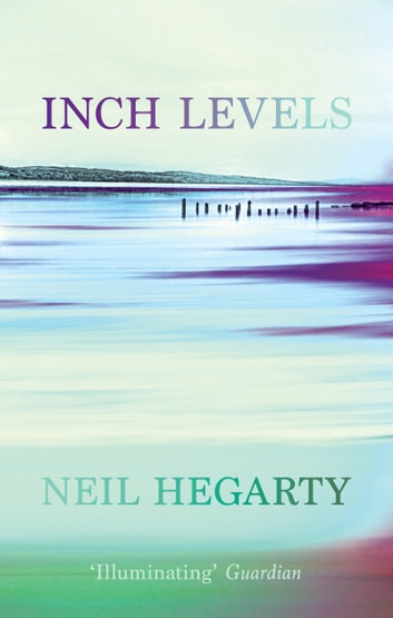 Inch Levels ebook by Neil Hegarty