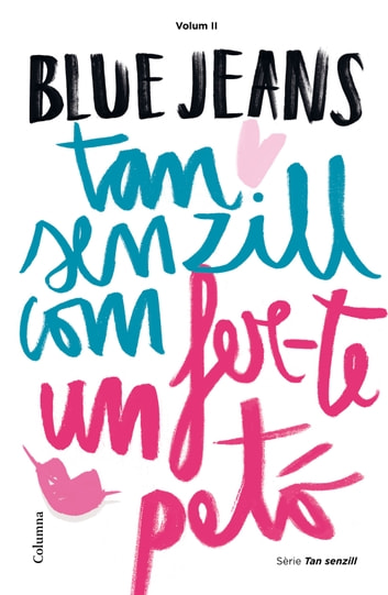 Tan senzill com fer-te un petó ebook by Blue Jeans