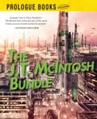 The J.T. McIntosh Bundle ebook by J.T. McIntosh