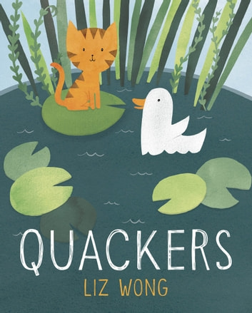 Quackers ebook by Liz Wong