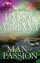 Man of Passion (Mills & Boon Silhouette) ebook by Lindsay McKenna