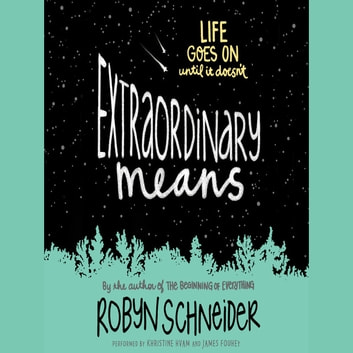 Extraordinary Means audiobook by Robyn Schneider