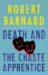 Death and the Chaste Apprentice ebook by Robert Barnard