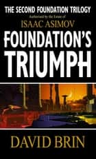 Foundation's Triumph ebook by David Brin