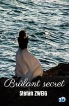 Brûlant secret ebook by Stefan Zweig