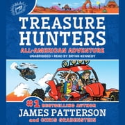 Treasure Hunters: All-American Adventure audiobook by James Patterson, Chris Grabenstein