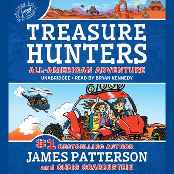 Treasure Hunters: All-American Adventure audiobook by James Patterson,Chris Grabenstein