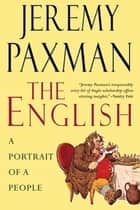 The English: A Portrait of a People ebook by Jeremy Paxman
