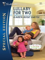 Lullaby for Two ebook by Karen Rose Smith